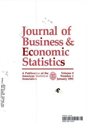 JOURNAL OF BUSINESS   ECONOMIC STATISTICS VOLUME 9 NUMBER 1 JANUARY 1991 PDF