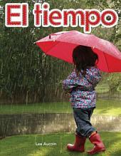 El tiempo /: Weather