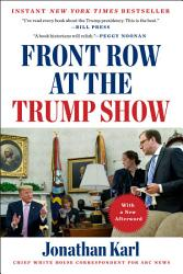 Front Row At The Trump Show PDF