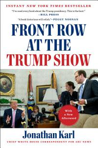 Front Row at the Trump Show Book