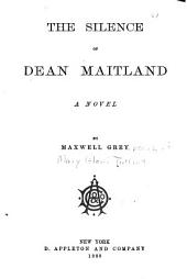 The Silence of Dean Maitland: A Novel