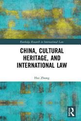 China Cultural Heritage And International Law Book PDF