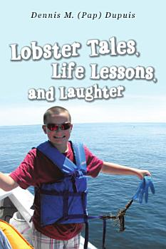 Lobster Tales  Life Lessons  and Laughter PDF