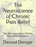 The Neuroscience of Chronic Pain Relief