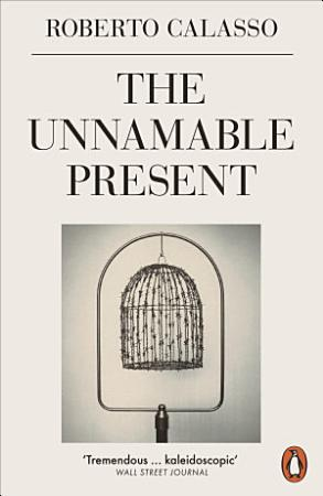 The Unnamable Present PDF