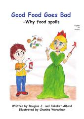 Good Food Goes Bad - English as a second language version: Why Food Spoils