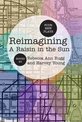 Reimagining A Raisin in the Sun