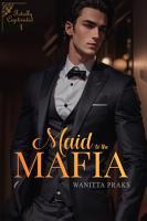 Maid to the Mafia  Totally Captivated PDF