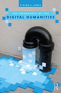The Emergence of the Digital Humanities Book