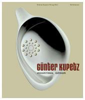 Günter Kupetz: Industrial Design