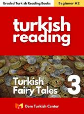 Turkish Fairy Tales - Silver Coin: Improve your Turkish and learn new Turkish words and phrases!