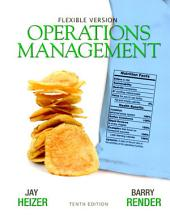 Operations Management Flexible Version: Edition 10