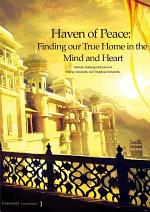 Haven of Peace: Finding our True Home in the Mind and Heart