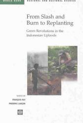 From Slash And Burn To Replanting Book PDF