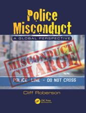 Police Misconduct: A Global Perspective