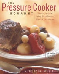 The Pressure Cooker Gourmet Book PDF