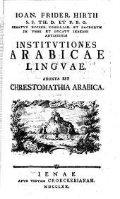 Institutiones Arabicæ linguæ. Adjecta est chrestomathia Arabica