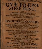 Disputatio Juridica Inauguralis, De His, Qvae Praepostere Fiunt