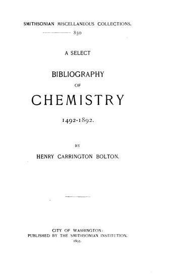 A Select Bibliography of Chemistry PDF