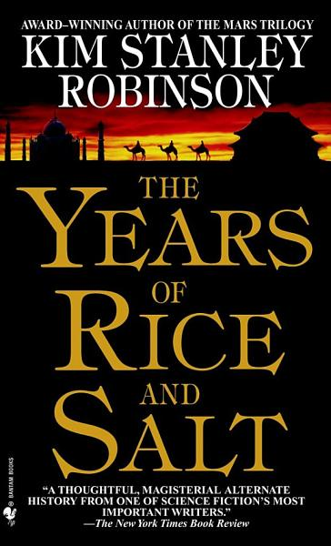 Download The Years of Rice and Salt Book