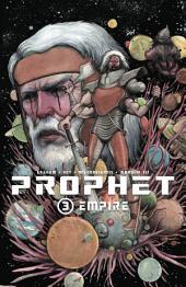 Prophet, Vol. 3: Empire