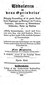 Eddalaeren og dens oprindelse ...