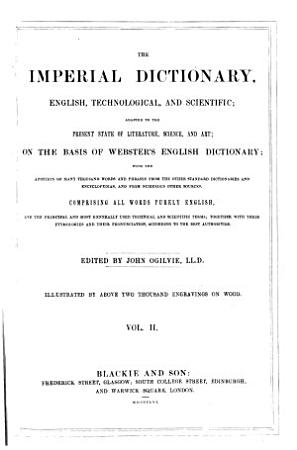 The Imperial Dictionary  English  Technological  and Scientific PDF