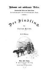 Der Findling: Bände 1-2