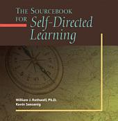 The Sourcebook for Self-directed Learning