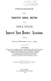 Annual Meeting of the Iowa Improved Stock Breeders' Association: Volume 20