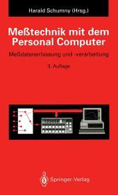 Meßtechnik mit dem Personal Computer: Meßdatenerfassung und -verarbeitung, Ausgabe 3