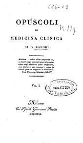 Opuscoli di medicina clinica: Volume 1