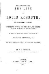 The life of Louis Kossuth