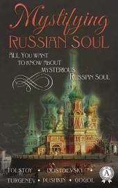 Mystifying Russian soul