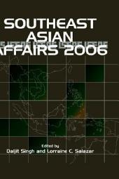 Southeast Asian Affairs 2006