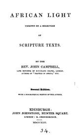 African light thrown on a selection of Scripture texts [ed. by W. Innes].