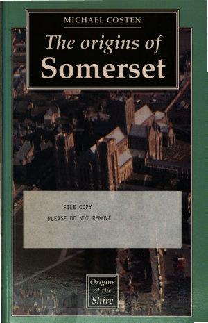 The Origins of Somerset