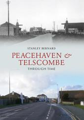 Peacehaven and Telscombe Through Time