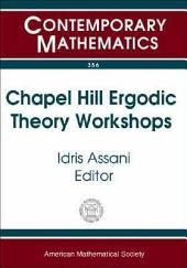 Chapel Hill Ergodic Theory Workshops: June 8-9, 2002 and February 14-16, 2003, University of North Carolina, Chapel Hill, NC