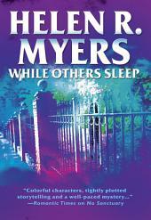 While Others Sleep