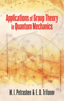 Applications of Group Theory in Quantum Mechanics PDF