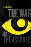 The War Against the Assholes PDF