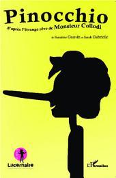 Pinocchio: D'après l'étrange rêve de Monsieur Collodi