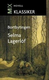 Bortbytingen: novell