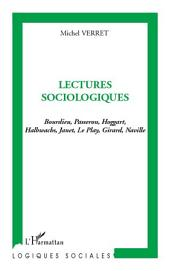 Lectures sociologiques: Bourdieu, Passeron, Hoggart Halbwachs, Janet, Le Play, Girard, Naville