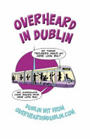 Overheard in Dublin