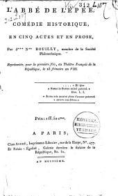 L'abbé de l'Épée: comédie historique, en cinq actes et en prose,