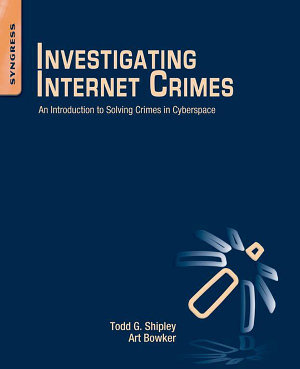 Investigating Internet Crimes
