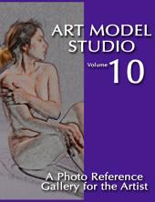 Art Model Studio, Vol. 10: A Photo Reference Gallery for the Artist