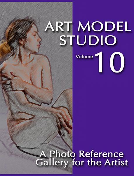 Art Model Studio  Vol  10 PDF